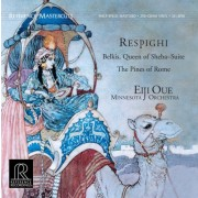 Eiji Oue & Minnesota Orchestra: Respighi – Belkis, Queen Of Sheba Suite