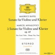 Ravel & Mihalovici - Violinsonaten