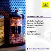 Die Röhre - The Tube