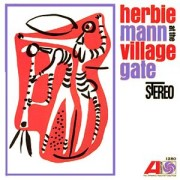 Herbie Mann - At the Village Gate