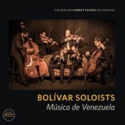 Bolivar Soloists - Musica de Venezuela